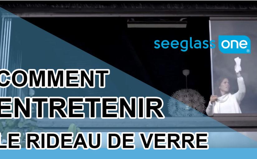 Comment entretenir les systèmes de fermeture en verre Seeglass ?
